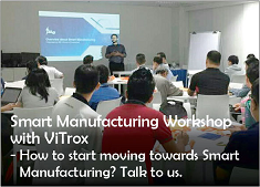 Smart Manufacturing Workshop with Vitrox